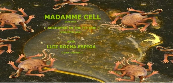 Madamme Cell & Luiz Rocha - flyer
