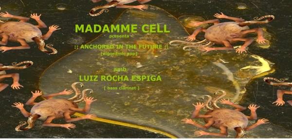 Madamme Cell & Luiz Rocha - flyer
